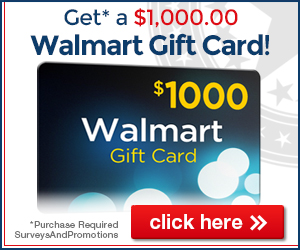 A chance to  win your $1000 Walmart Gift Card!